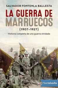 libro gratis La guerra de Marruecos (1907-1927)